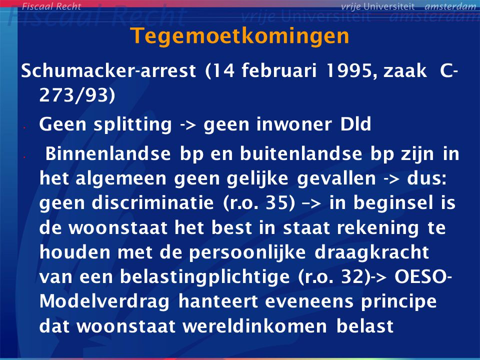 Tegemoetkomingen Schumacker-arrest (14 februari 1995, zaak C-273/93)