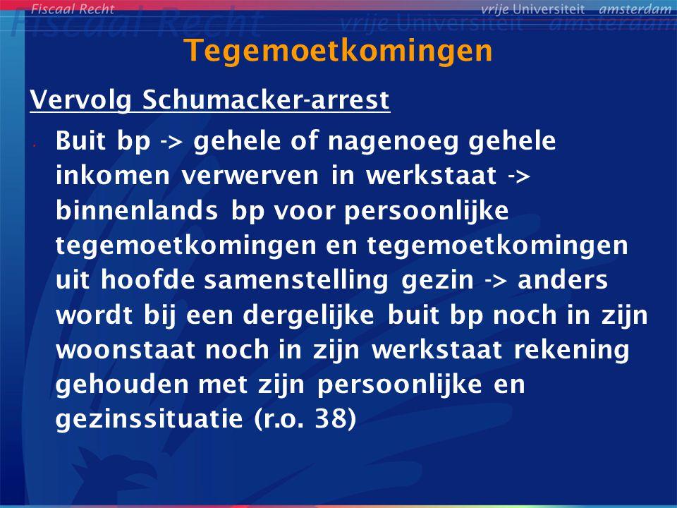 Tegemoetkomingen Vervolg Schumacker-arrest