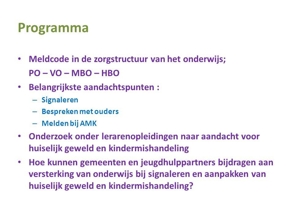 Programma Meldcode in de zorgstructuur van het onderwijs;