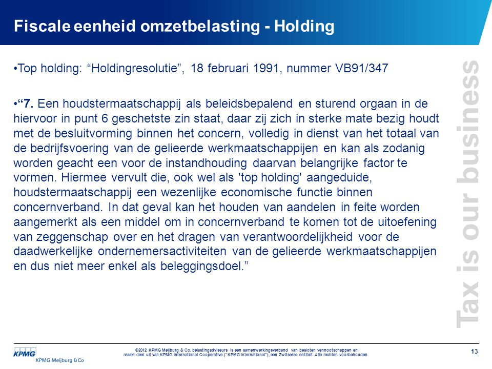 Fiscale eenheid omzetbelasting - Holding