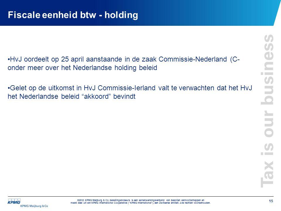 Fiscale eenheid btw - holding