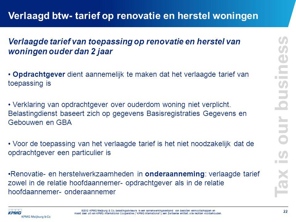 Verlaagd btw- tarief op renovatie en herstel woningen