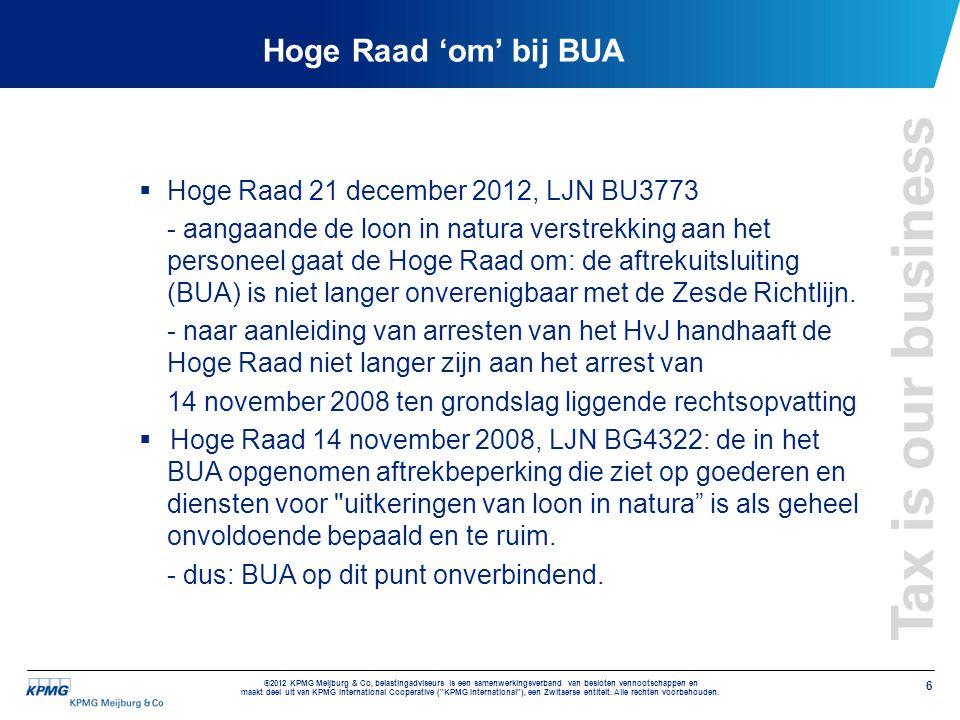 Hoge Raad 'om' bij BUA Hoge Raad 21 december 2012, LJN BU3773