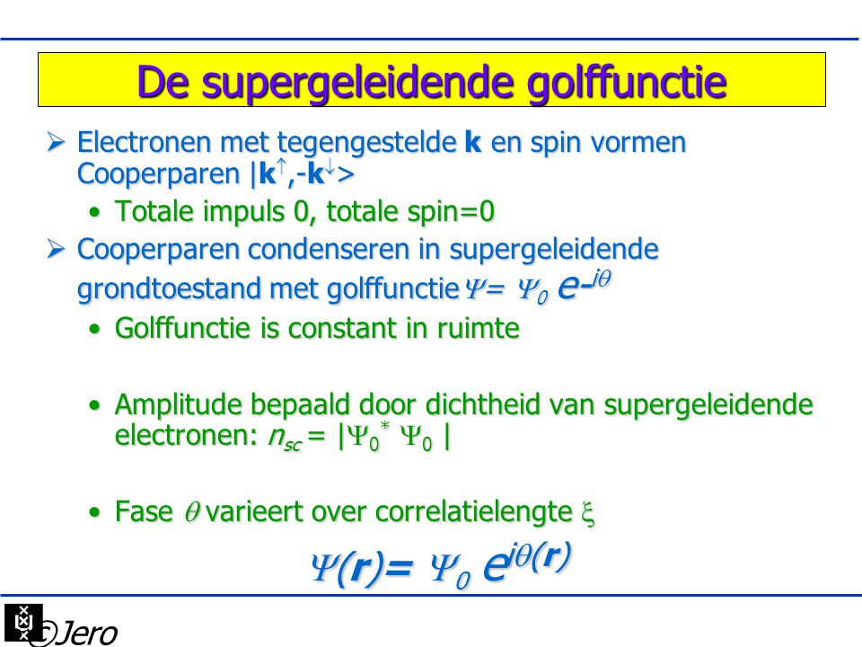 De supergeleidende golffunctie