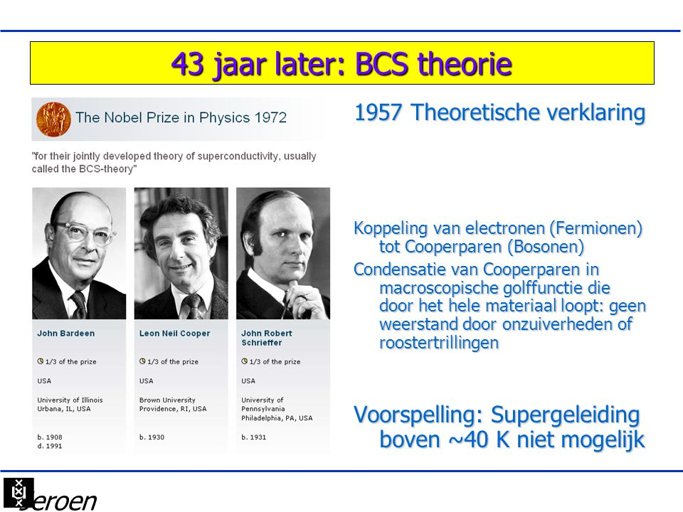 43 jaar later: BCS theorie