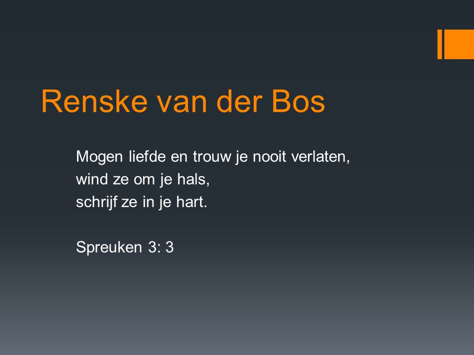 Renske van der Bos Mogen liefde en trouw je nooit verlaten,