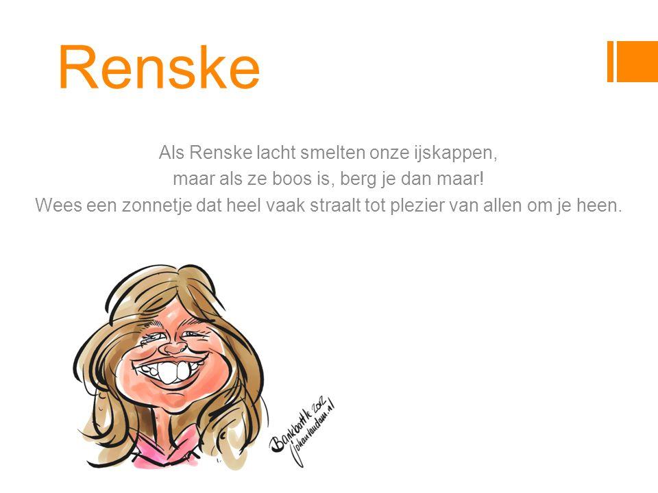 Renske Als Renske lacht smelten onze ijskappen,