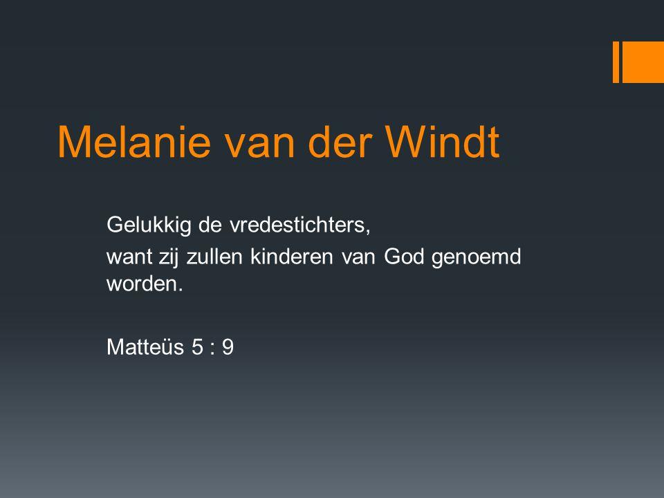 Melanie van der Windt Gelukkig de vredestichters,