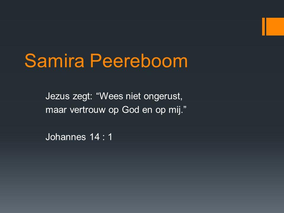 Samira Peereboom Jezus zegt: Wees niet ongerust,