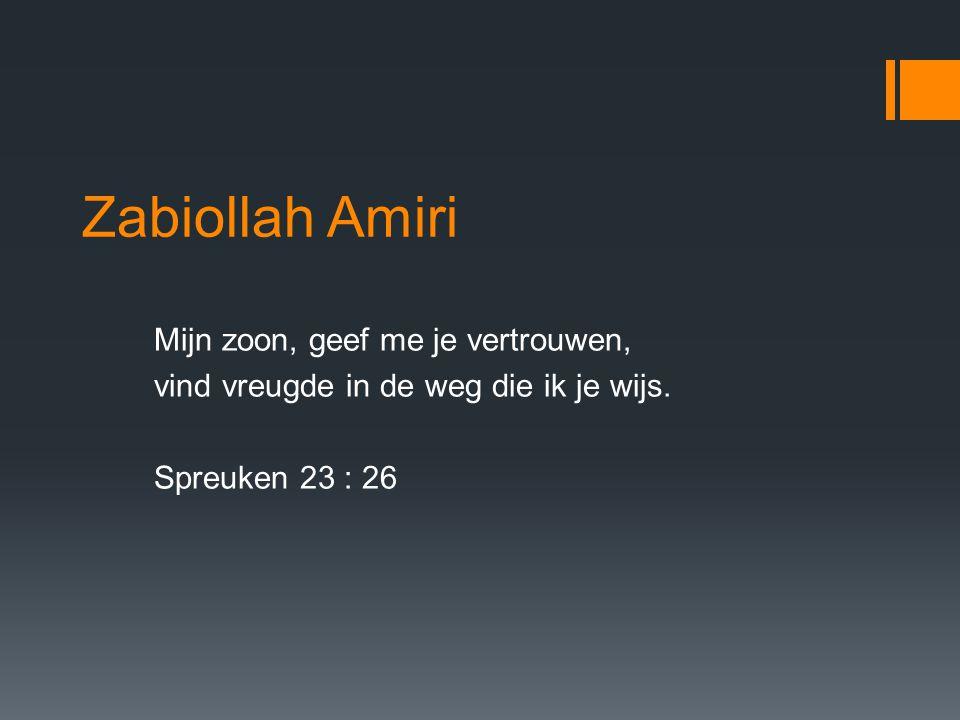 Zabiollah Amiri Mijn zoon, geef me je vertrouwen,