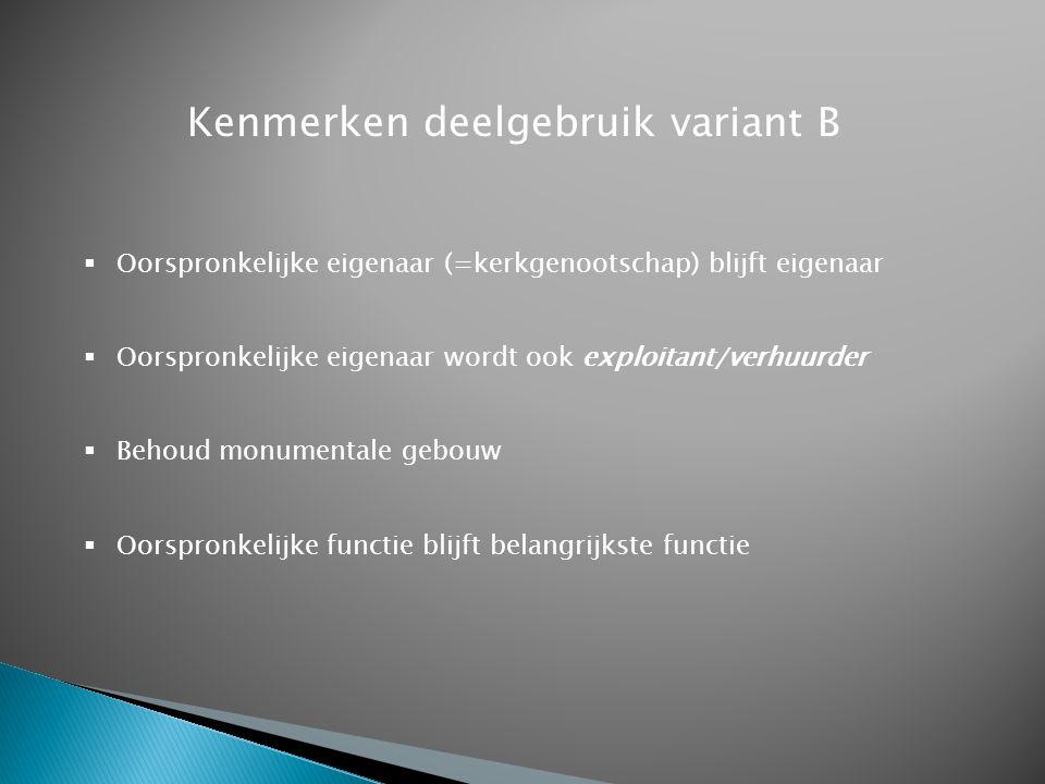 Kenmerken deelgebruik variant B