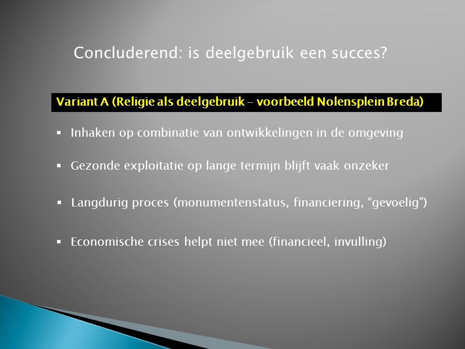 Concluderend: is deelgebruik een succes