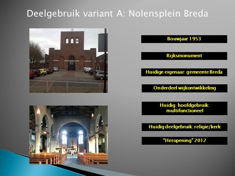 Deelgebruik variant A: Nolensplein Breda