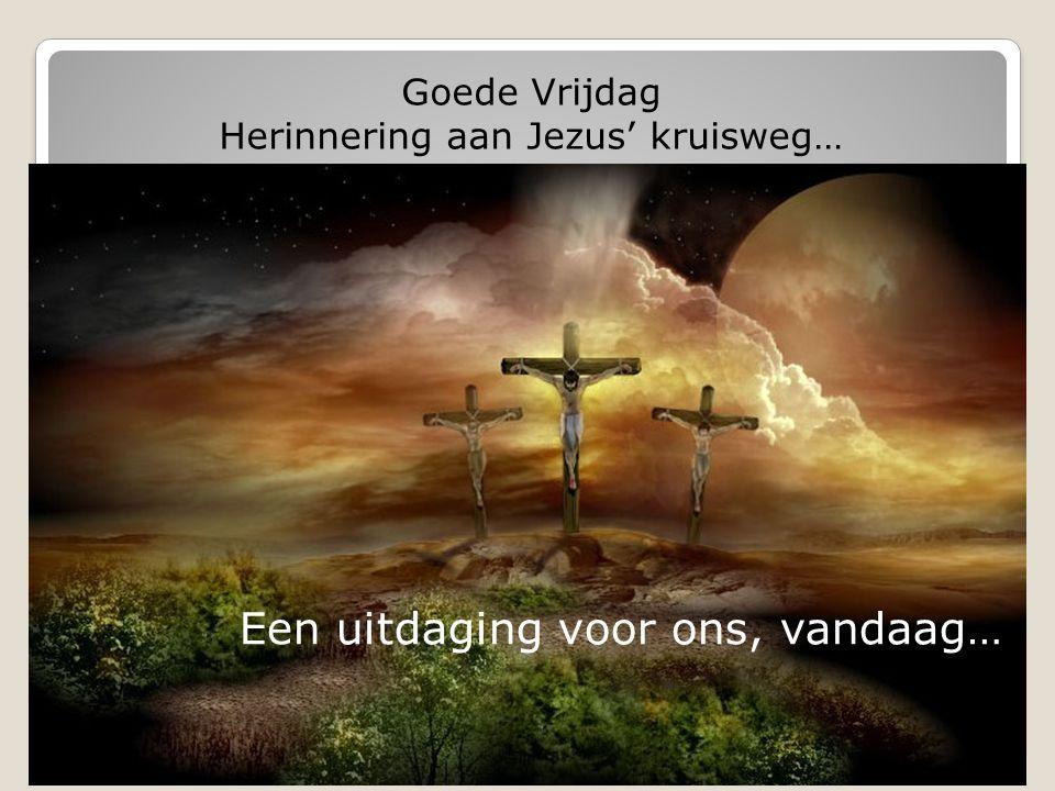 Goede Vrijdag: herdenking van Jezus' kruisweg