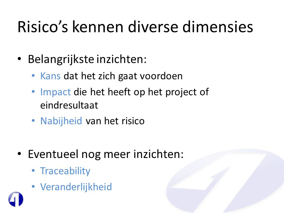 Risico's kennen diverse dimensies