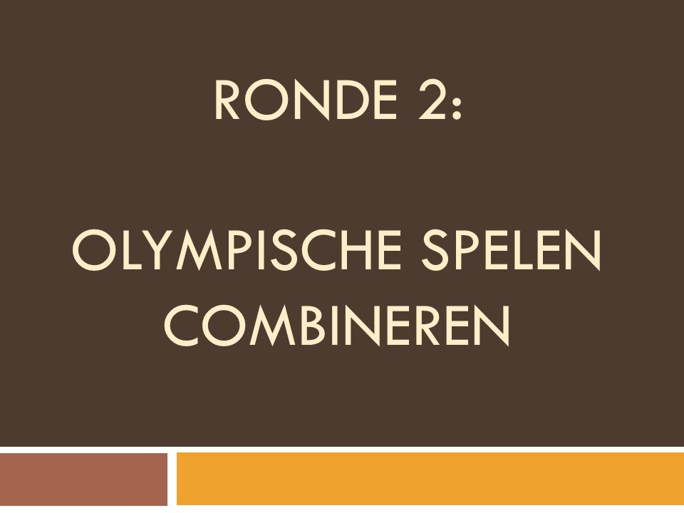 RONDE 2: Olympische spelen combineren