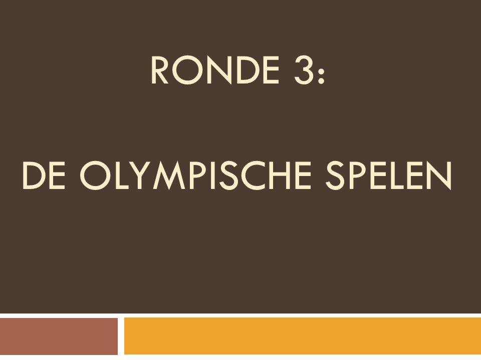 RONDE 3: De olympische spelen