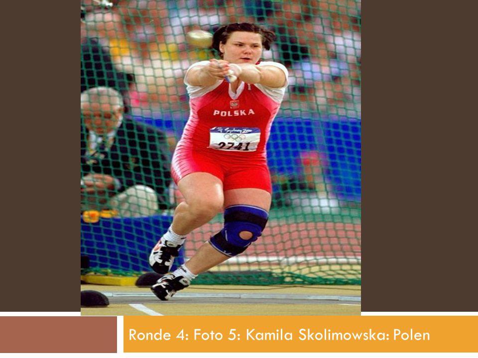 Ronde 4: Foto 5: Kamila Skolimowska: Polen