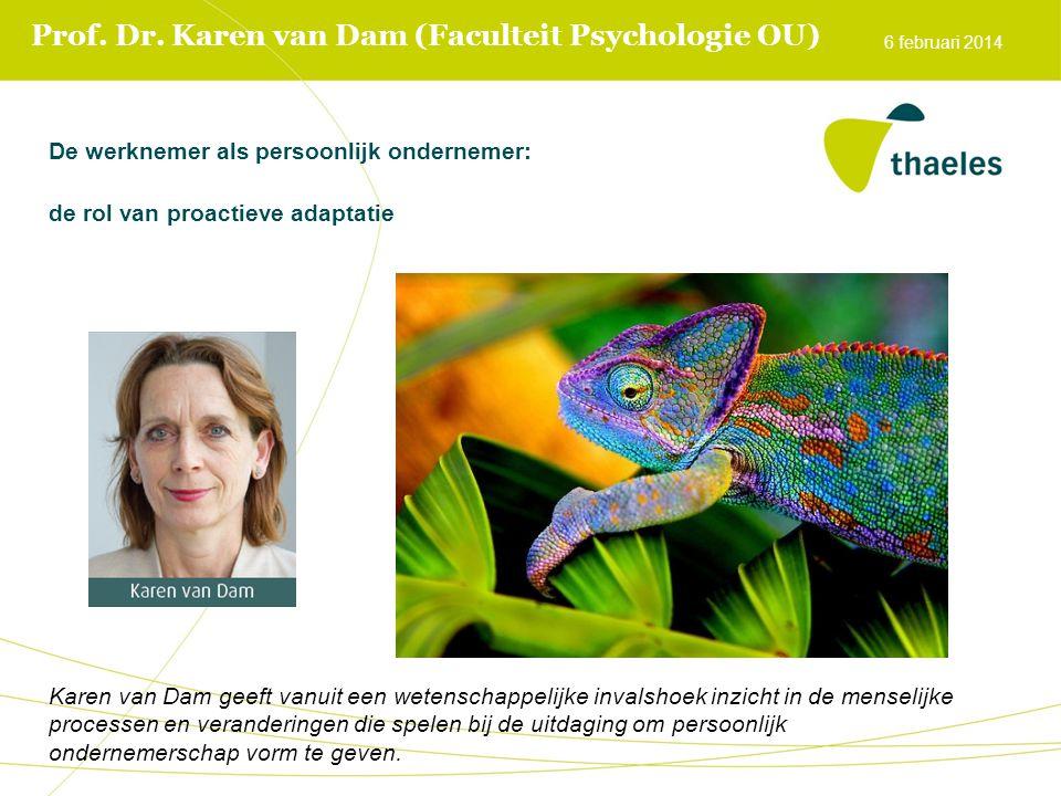 Prof. Dr. Karen van Dam (Faculteit Psychologie OU)