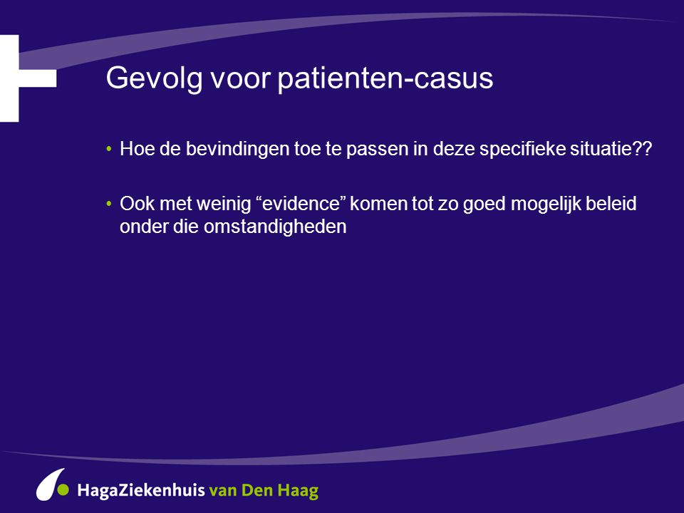 Gevolg voor patienten-casus