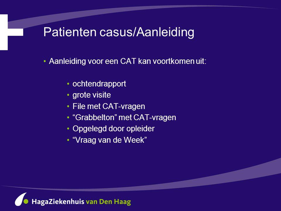 Patienten casus/Aanleiding