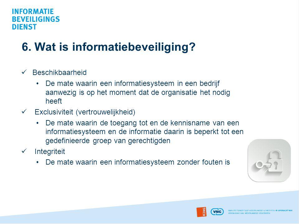 6. Wat is informatiebeveiliging
