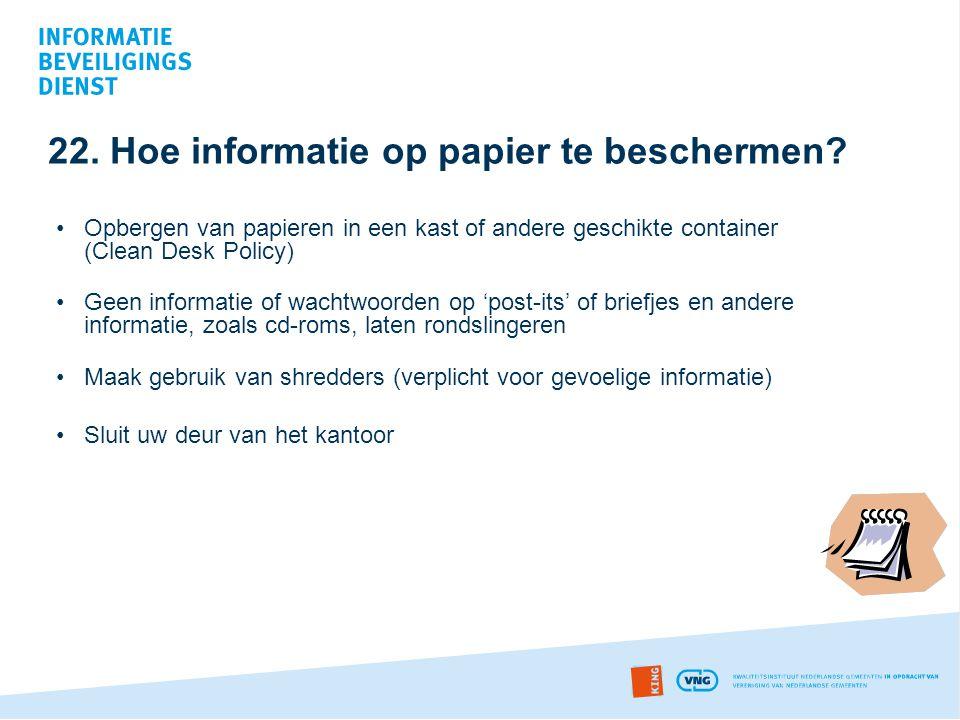 22. Hoe informatie op papier te beschermen
