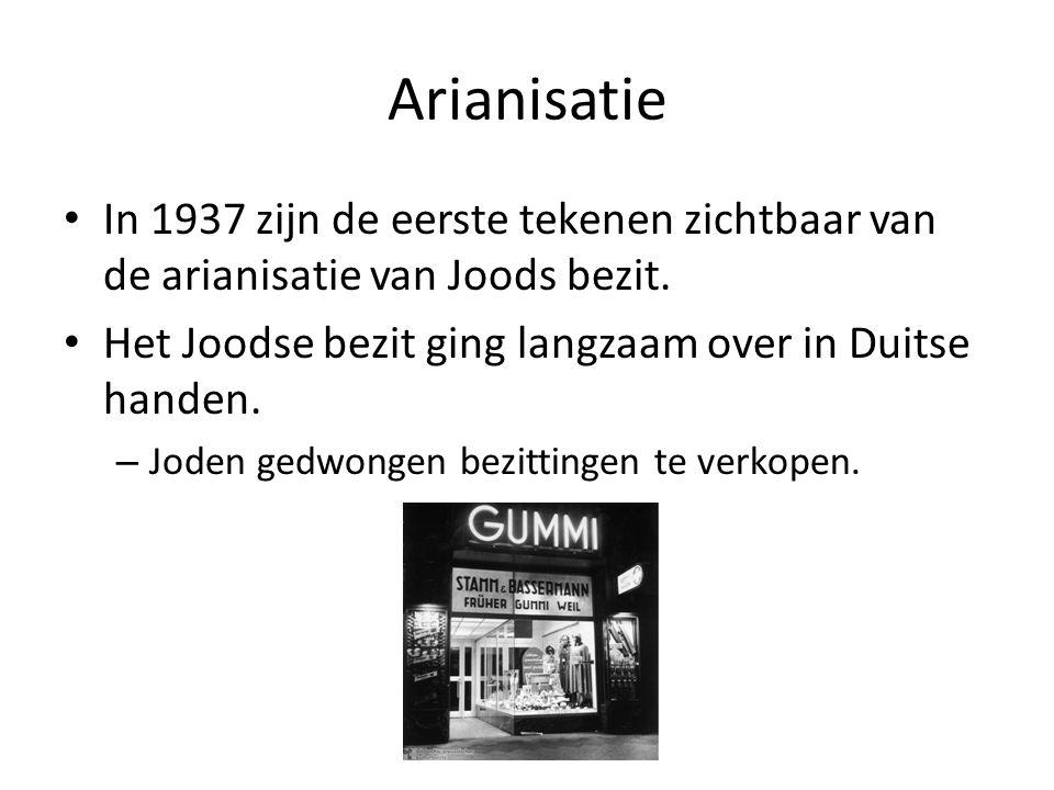 Arianisatie In 1937 zijn de eerste tekenen zichtbaar van de arianisatie van Joods bezit. Het Joodse bezit ging langzaam over in Duitse handen.