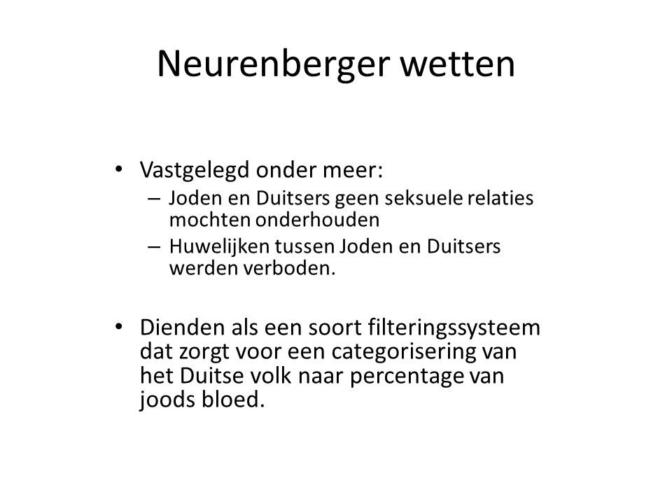 Neurenberger wetten Vastgelegd onder meer: