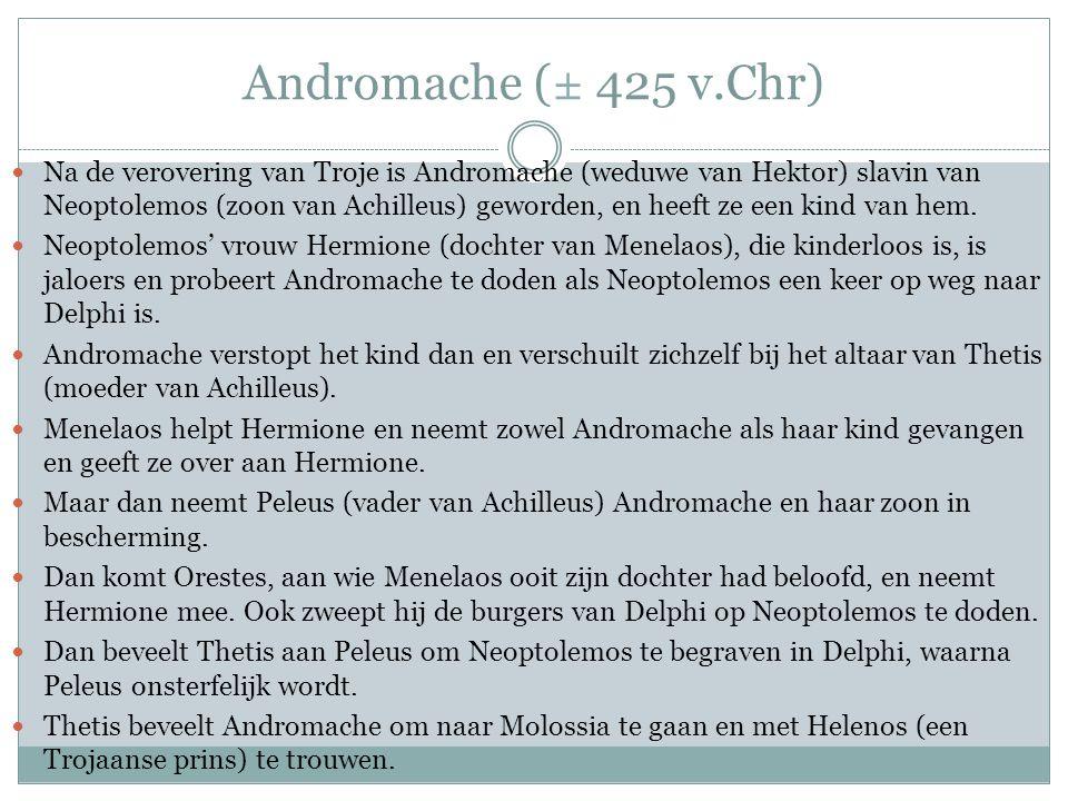 Andromache (± 425 v.Chr)