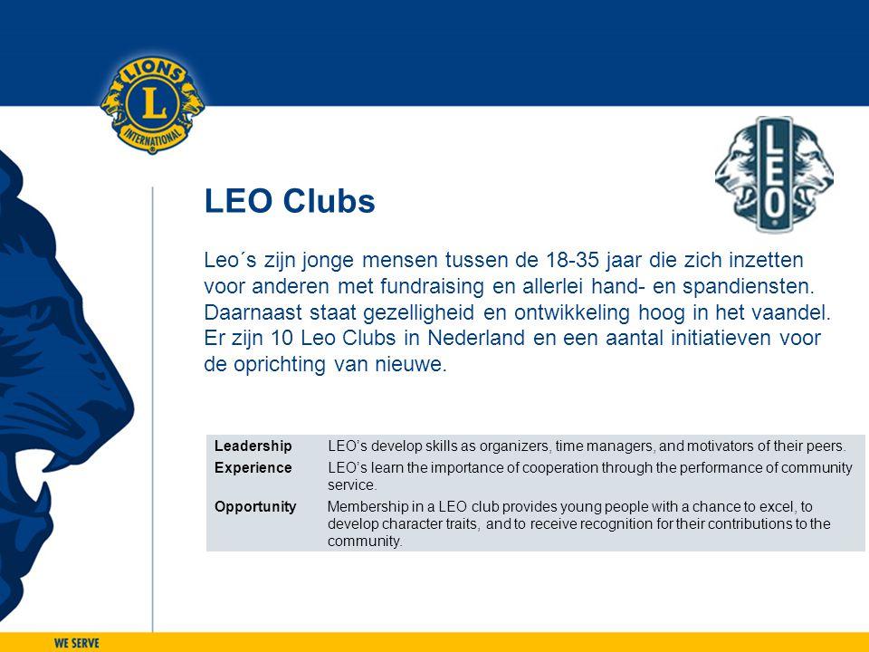 LEO Clubs Leo´s zijn jonge mensen tussen de 18-35 jaar die zich inzetten. voor anderen met fundraising en allerlei hand- en spandiensten.