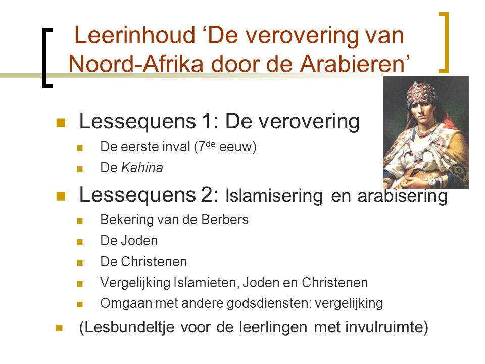 Leerinhoud 'De verovering van Noord-Afrika door de Arabieren'