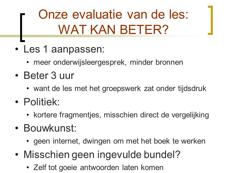 Onze evaluatie van de les: WAT KAN BETER