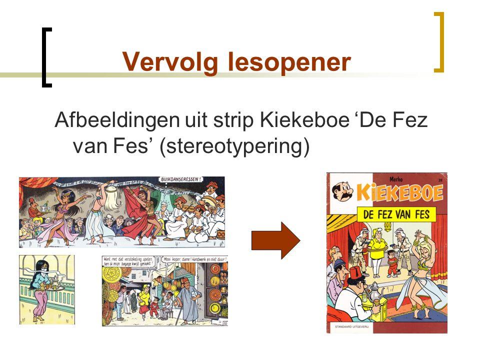 Vervolg lesopener Afbeeldingen uit strip Kiekeboe 'De Fez van Fes' (stereotypering)