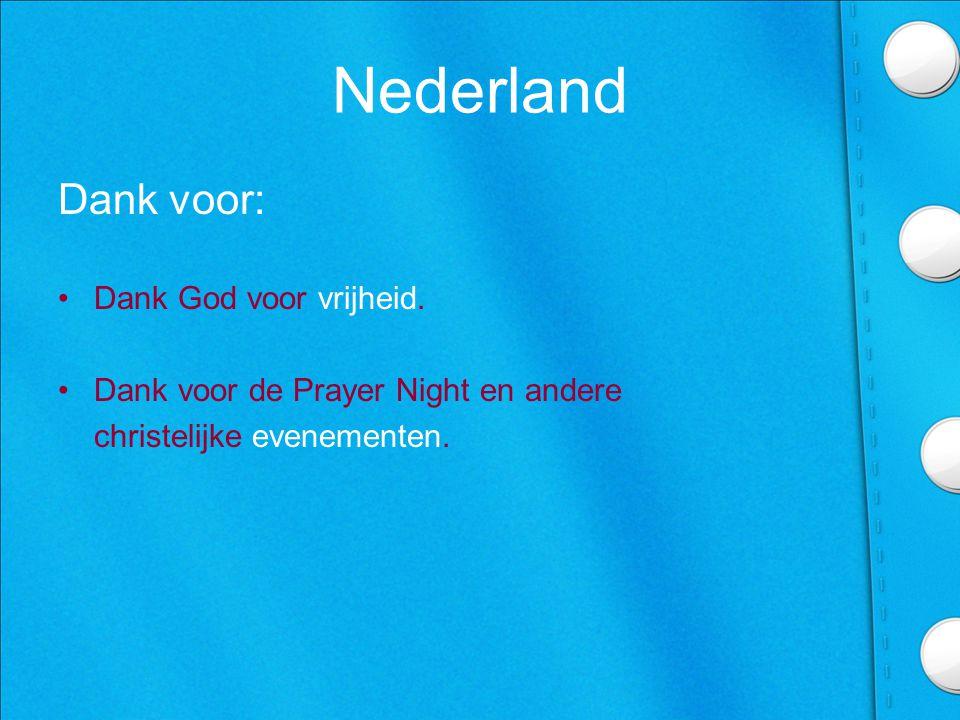 Nederland Dank voor: Dank God voor vrijheid.