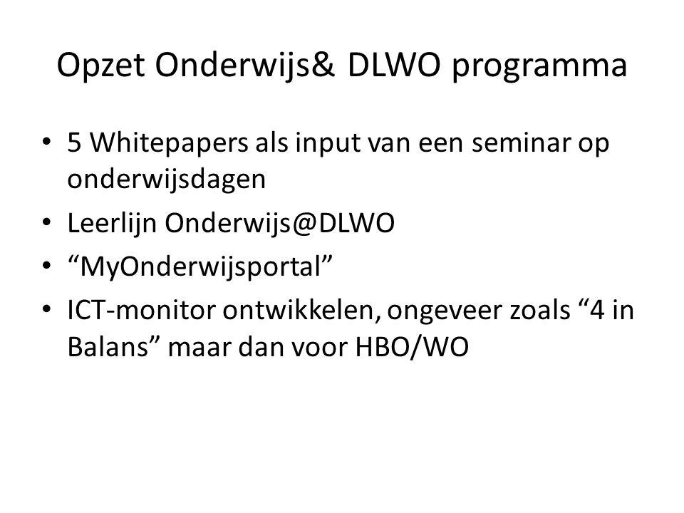 Opzet Onderwijs& DLWO programma