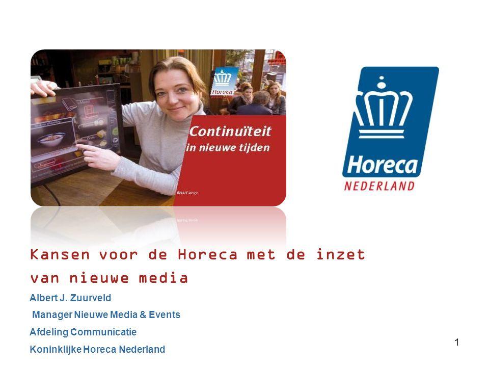 Kansen voor de Horeca met de inzet van nieuwe media