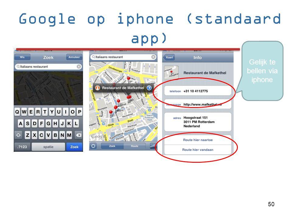 Google op iphone (standaard app)