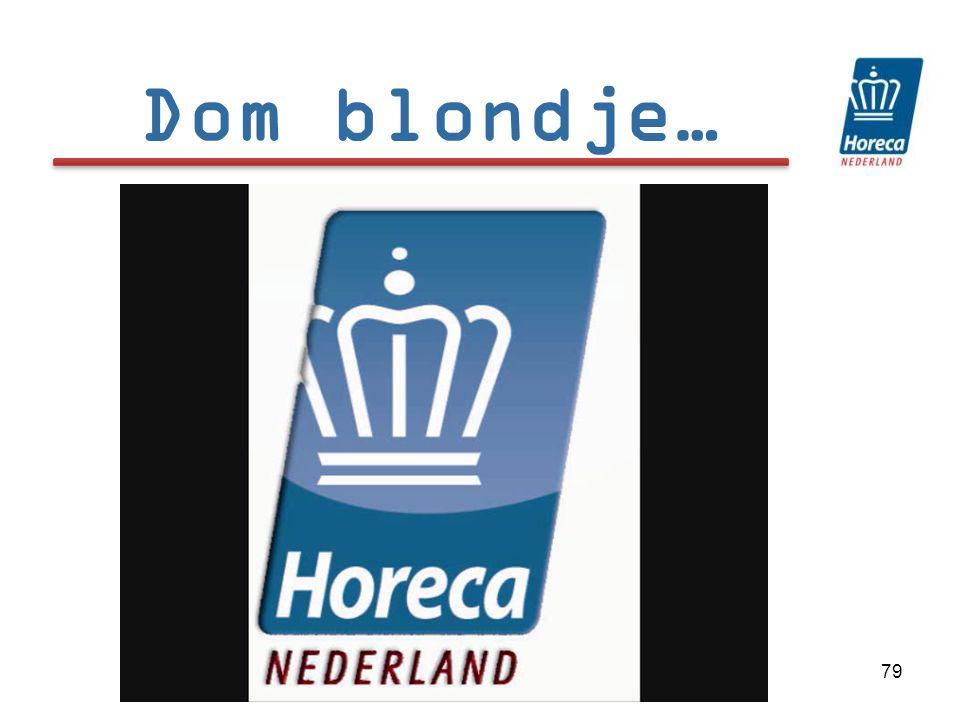 Dom blondje…