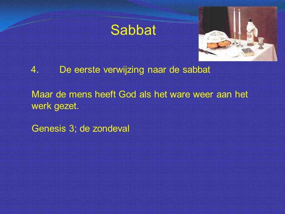 Sabbat 4. De eerste verwijzing naar de sabbat