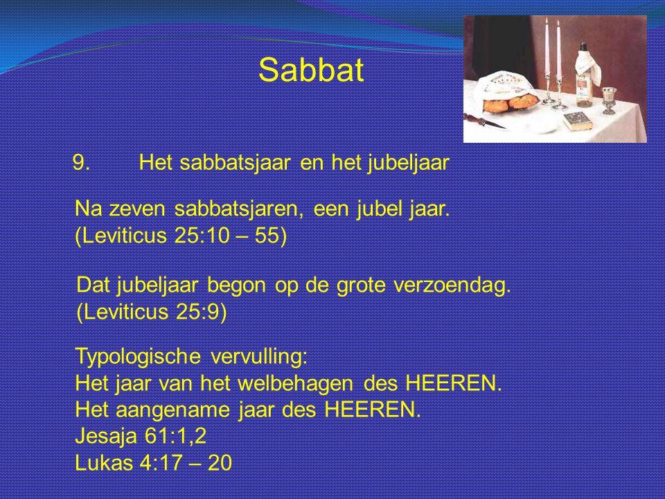 Sabbat 9. Het sabbatsjaar en het jubeljaar