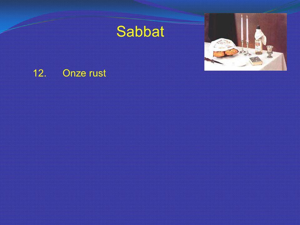 Sabbat 12. Onze rust
