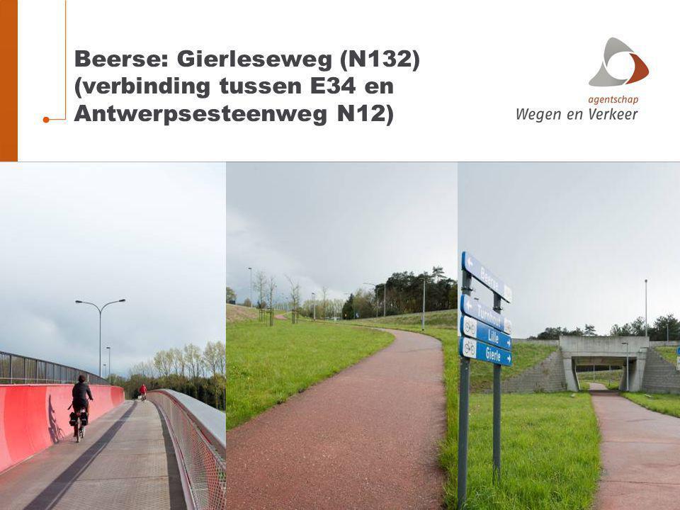Beerse: Gierleseweg (N132) (verbinding tussen E34 en Antwerpsesteenweg N12)