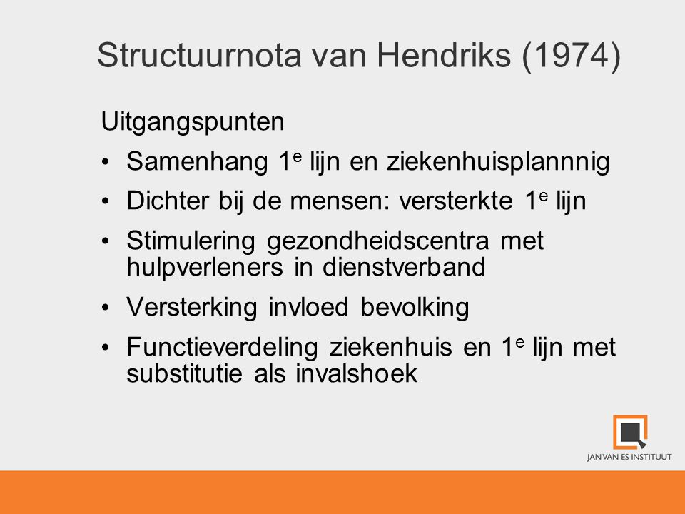 Structuurnota van Hendriks (1974)