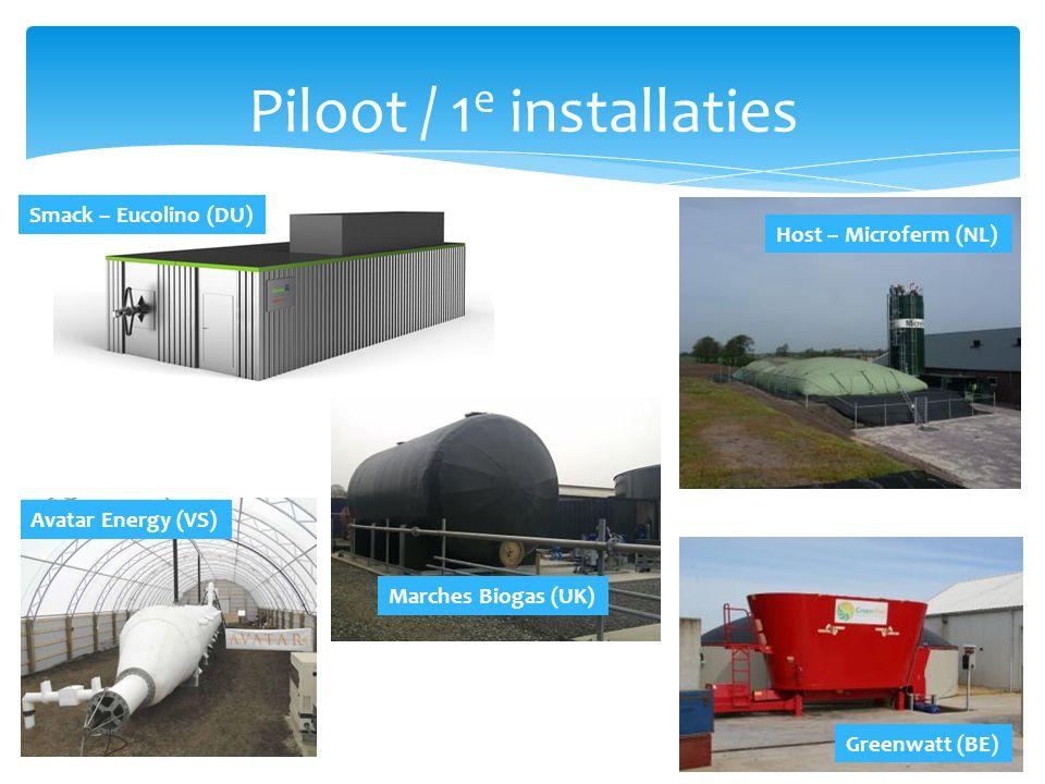 Piloot / 1e installaties