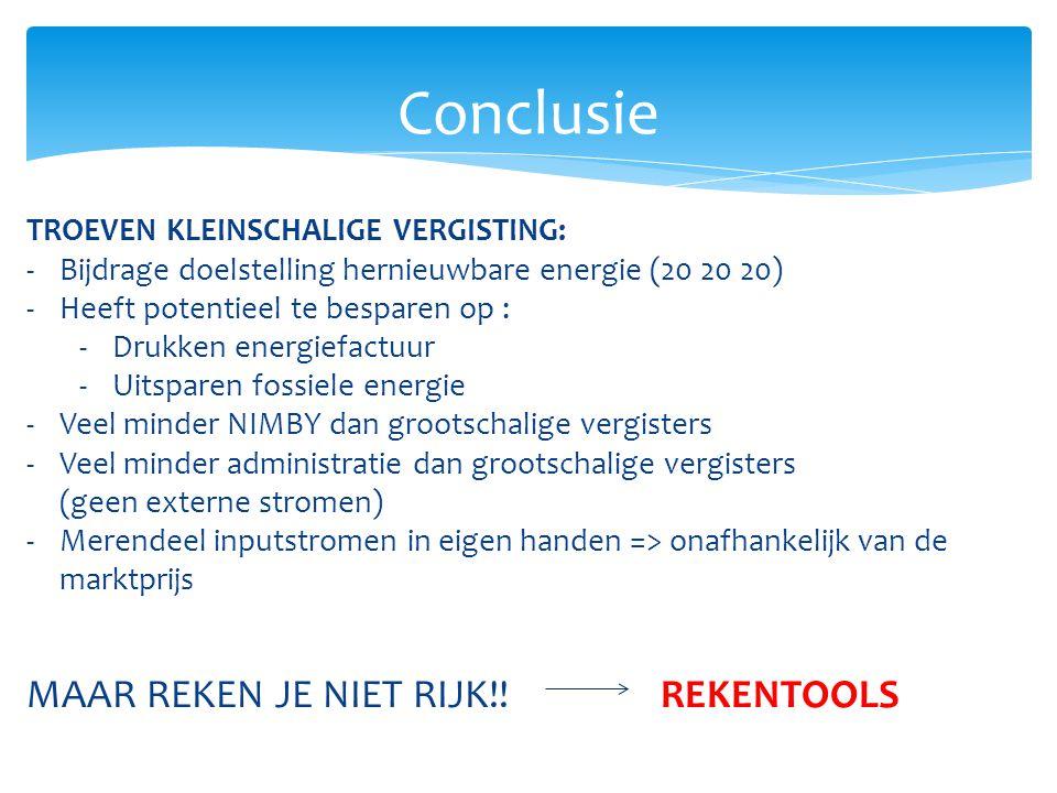 Conclusie MAAR REKEN JE NIET RIJK!! REKENTOOLS