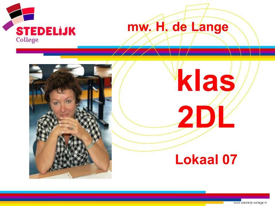 mw. H. de Lange klas 2DL Lokaal 07