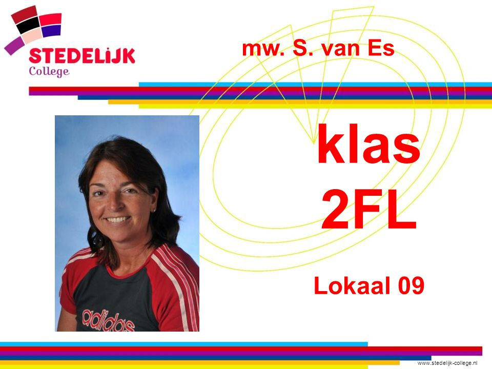 mw. S. van Es klas 2FL Lokaal 09