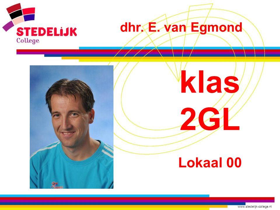 dhr. E. van Egmond klas 2GL Lokaal 00