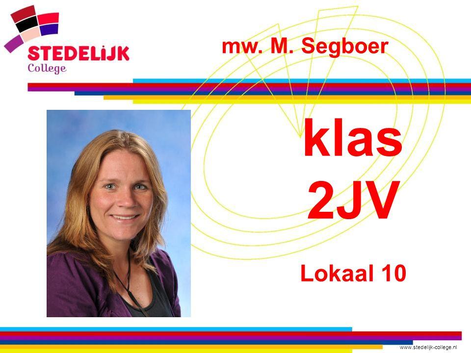 mw. M. Segboer klas 2JV Lokaal 10